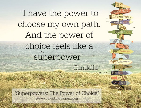 Superpowers: The Power of Choice