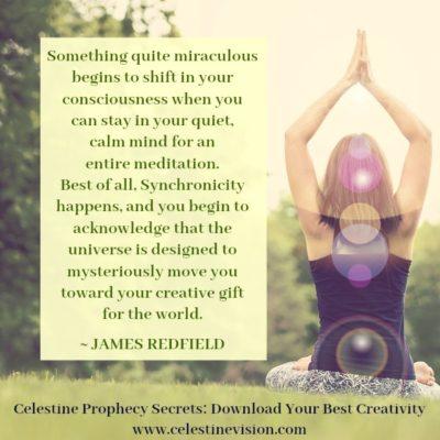 Celestine Prophecy Secrets: Download Your Best Creativity