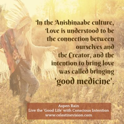 Live The 'Good Life' Through Conscious Intent