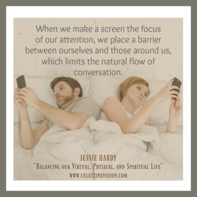 Balancing Virtual, Physical, and Spiritual Life