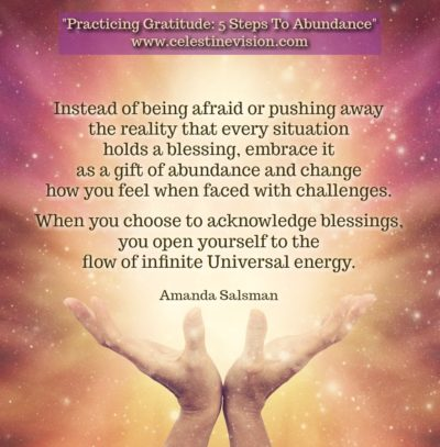 Practicing Gratitude: 5 Steps To Abundance