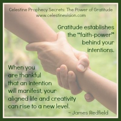 Celestine Prophecy Secrets: The Power of Gratitude