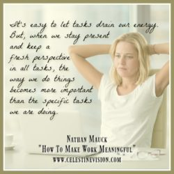 Make Work Meaningful