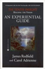 The Tenth Insight An Experiential Guide