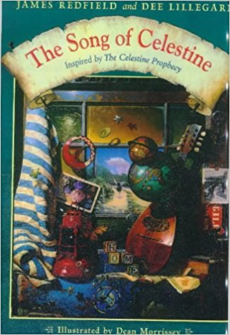 The Song of Celestine By James Redfield and Dee Lillegard