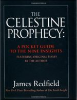 The Celestine Prophecy A Pocket Guide to the Nine Insights